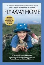 Fly Away Home: By Hermes, Patricia