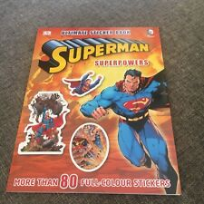 NEW, ULIMATE STICKER BOOK. SUPERMAN. SUPERPOWERS. 80 STICKERS. 9781409338727