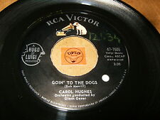 CAROL HUGHES - GOIN TO THE DOGS - STAYING YOUNG  / LISTEN -  ROCK GIRL
