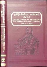 Tamil Poetical Anthology with Grammatical Notes and Vocabulary by G. U. Pope