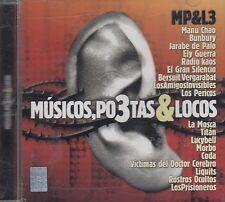 Bunbury,Jarabe de palo,Ely Guerra,El Gran Silencio,Los Pericos,Coda,La Mosca CD