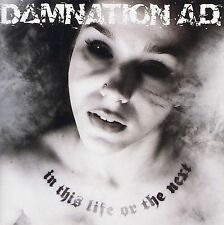 Damnation AD - IN THIS LIFE OR THE NEXT Advance Promo CD [2007]