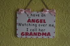 Decorative Handcrafted Wooden plaque / Sign I HAVE AN ANGEL GRANDMA