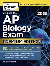 CRACKING THE AP BIOLOGY EXAM 2018,Premium Edition - PRINCETON REVIEW (COR)