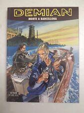 Demian n.4 anno 2006 Morte a Barcellona / Bonelli fumetto