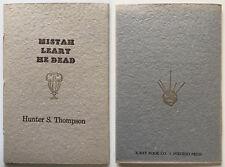 Mistah Leary He Dead Hunter S Thompson X-Ray Book ltd ed Tim Leary BONUS NEW!