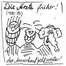 """DIE ÄRZTE """"DIE ÄRZTE FRÜHER (1982-83) """" CD NEUWARE!!!!!"""