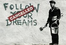 Banksy follow your dreams 8X12 canvas print street art graffiti reproduction