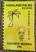 VINTAGE SPIRAL COOKBOOK HIGHLAND PALMS ~ 1980 LOCAL RECIPES COOK BOOK