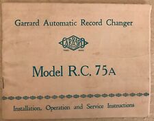 Vintage Operating Instructions Garrard Automatic Record Changer Model RC 75a UK