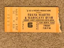 Q102 Frank Marino & Mahogany Rush 7-6-1979 Concert Ticket Stub Fort Worth Texas