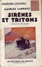 Guerre ! Sous-marin ! Sirènes et Tritons ! 1934 !
