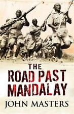 The Road Past Mandalay (CASSELL MILITARY PAPERBACKS) by John Masters, NEW Book,