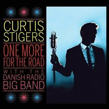 CURTIS STIGERS - ONE MORE FOR THE ROAD   CD NEU