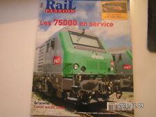 ** Rail Passion n°117 LEs 75000 en service / L'adieu aux CC 6500