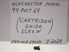 WINCHESTER 94 POST 64. (CARTRIDGE GUIDE SCREW-FOR CAL. 44R-45C-44-40W) (J-2024)