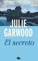 El secreto (Spanish Edition) by Julie Garwood