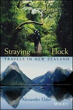 Straying from the Flock: Travels in New Zealand, Alexander Elder, Good Book