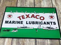 "VINTAGE TEXACO MARINE LUBRICANTS 12"" X 8"" METAL ADVERTISING SIGN GAS OIL BOATS"