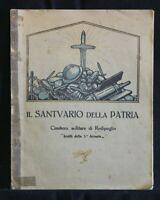 IL SANTUARIO DELLA PATRIA. AA.VV. Cure Onoranze Salme Caduti in Guerra.