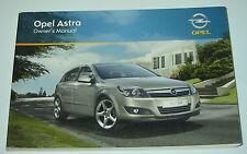 Owner´s Manual Opel Astra Typ H Betriebsanleitung Handbuch Handbook Stand 8/2009