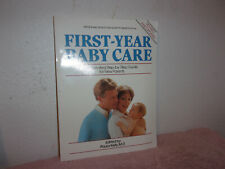 First Year Baby Care by Paula Kelly (1989, Paperback)