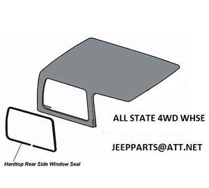 JEEP HARDTOP SIDE 1/4 QUARTER GLASS SEAL WEATHERSTRIP 1976-1986  CJ7, NEW
