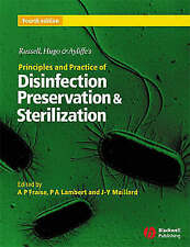 Russell, Hugo & Ayliffe's Principles and Practice of Disinfection, Preservation