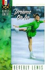 Girls Only (Go!): Dreams on Ice Vol. 1 by Beverly Lewis (1998, Paperback)