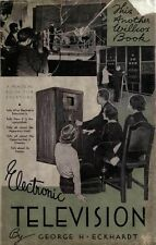 Electronic Television: A practical Book for Everyone (1936) * CDROM * PDF