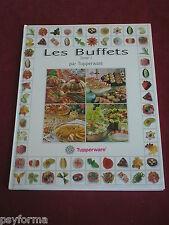 Livre de cuisine / TUPPERWARE Les BUFFETS - tome 1 / Rare