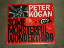 Peter Kogan Some Monsterful Wonderthing sealed