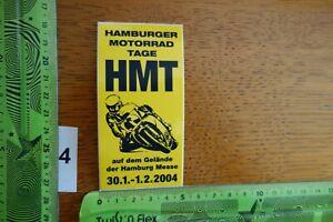 Alter Aufkleber Motorrad Motorsport HMT Hamburger Motorrad Tage 2004 HAMBURG