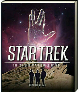 Star Trek The Complete Unauthorized History by Robert Greenberger (Paperback)