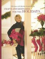Crafts and Keepsakes for the Holidays (Christmas W