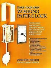 Make Your Own Working Paper Clock by James Smith Rudolph (Hardback, 1983)