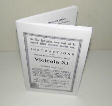 Victor Victrola XI  Gramophone Phonograph  Instruction Manual Reproduction