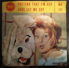 Mina – Just Let Me Cry / Pretend That I'm Her 45 giri 1963 Italdisc ‎– MH-131 NM