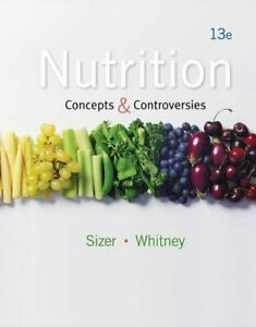 Nutrition: Concepts and Controversies by Sizer, Frances Book The Fast Free