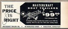 1959 Print Ad Mastercraft Boat Trailers Price is Right Middletown,CT