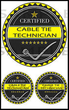 Certified Cable Tie technician Stickers, Bike Car,Laptop,Tool Box, Decal RC Tank