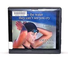 BOOK/AUDIOBOOK CD Amanda Beard Bio Swimming IN THE WATER THEY CAN'T SEE YOU CRY