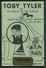 Music Book, Toby Tyler or Ten Weeks In The Circus, a musical for gradeschoolers