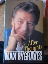 AFTER THOUGHTS BY MAX BYGRAVES 1988 HARDBACK