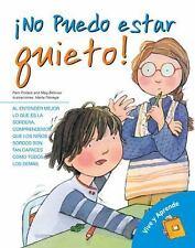 !No puedo estar quieto!: Mi vida con ADHD (Viva y aprende) (Spanish Edition)