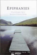 Epiphanies: A Psychotherapist's Tales of Spontaneous Emotional Healing