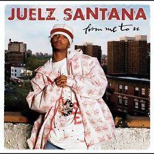 JUELZ SANTANA - FROM ME TO U - 20 TRACK MUSIC CD - LIKE NEW - 827