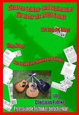 """Gitarren Schlagmuster, Zupfmuster, nicht nur für das """"Ding"""" zu gebrauchen"""