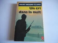 LIVRE DE POCHE - UN CRI DANS LA NUIT - MARRY HIGGINS CLARK