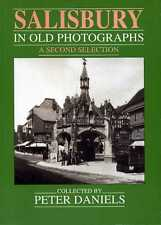 Salisbury in Old Photographs : A Second Selection (softback)